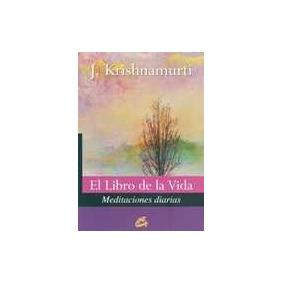 El Libro De La Vida - Krishnamurti, Jiddu