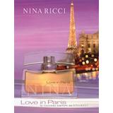 Perfume Love In Paris De Nina Ricci Edp 30ml.