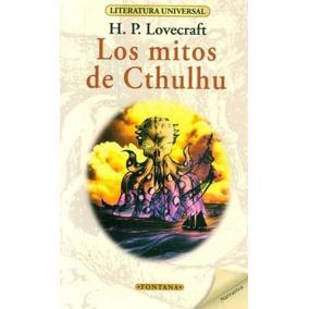 H.p. Lovecraft. - Los Mitos De Cthulhu