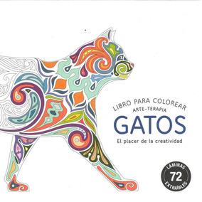 Libro: Arte Terapia Gatos (libro Para Colorear)