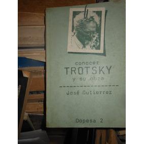 * Conocer Trotsky Y Su Obra - Jose Gutierrez