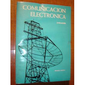 Shrader, Comunicacion Electrónica. (segunda Edicion) 1977