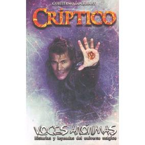 Voces Anonimas Criptico - Guillermo Lockhart