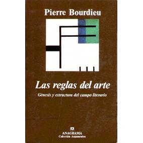 Las Reglas Del Arte - Bourdieu, Pierre