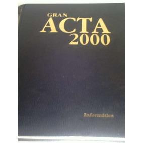 Libro Gran Acta 2000 Historia De Informática Subasta 233620