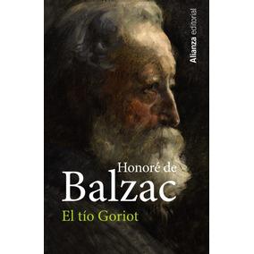 El Tío Goriot De Balzac Honoré De Gutiérrez Marisa Trad Ali