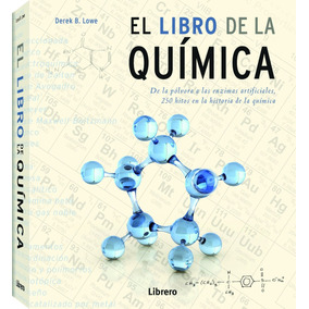 El Libro De La Química - Derek B. Lowe