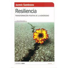 Resiliencia - Sambrano, Jazmin