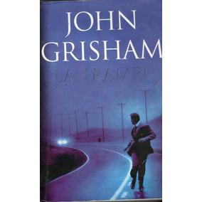 La Trampa / John Grisham