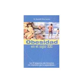 Obesidad En El Siglo Xxi - Dr. Siola Laurino, Fernando
