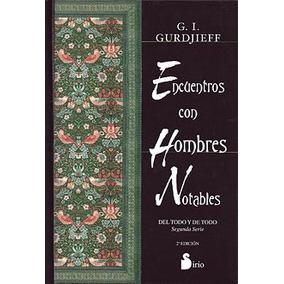 Encuentros Con Hombres Notables - G.i. Gurdjieff