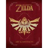 The Legend Of Zelda: Art & Artifacts - Libro