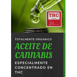 Aceite Cannabis Alto En Thc #promo60ml+15 De Regalo