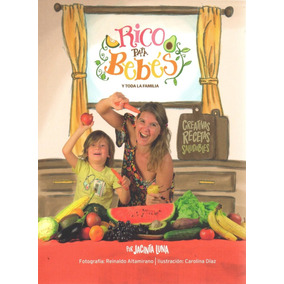 Libro: Rico Para Bebés ( Jacinta Luna)