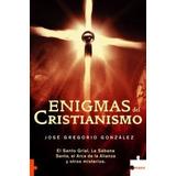 González, José Gregorio - Enigmas Del Cristianismo