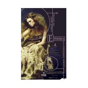 Efimera (trilogia Del Jardin Quimico I) De Destefano Lauren