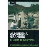 El Lector De Julio Verne De Almudena Grandes