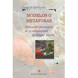 Libro Modelos O Metaforas De Carlos Reynoso