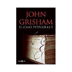 El Caso Fitzgerald - John Grisham
