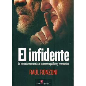 El Infidente - Ronzoni, Raul