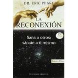 Reconexion,la Pearl, Eric