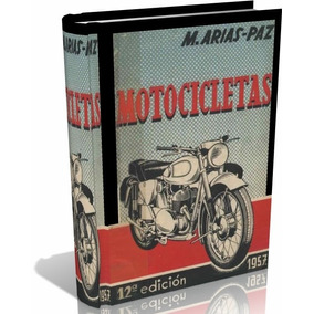 Libro Digital Arias Paz Mec. Motocicletas Antig. - Pdf - Dvd
