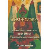El Libro De Las Mentiras - Aleister Crowley Valdemar