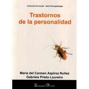 Trastornos De La Personalidad - Azpiroz Nuñez, Maria Del ...