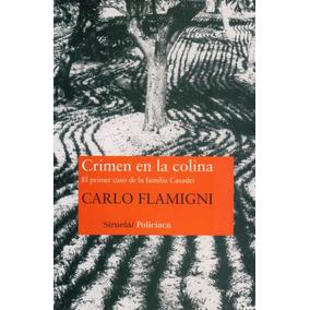 Crimen En La Colina - Flamigni, Carlo
