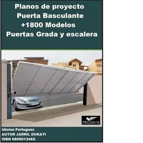 Planos Porton Cochera + 1800 Pack Diseños Puerta Basculante