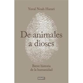 Libro: De Animales A Dioses ( Yuval Noah Harari)