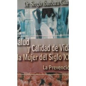 Salud Y Calidad De Vida En La Mujer Siglo Xxi Dr.ibarburu