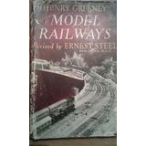 Libro Ferromodelismo - Model Railways - Ernest Steel Inglés