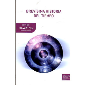 Brevísima Historia Del Tiempo / Stephen Hawking