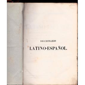 Diccionario Latino Español Valbuena Reformado 1853