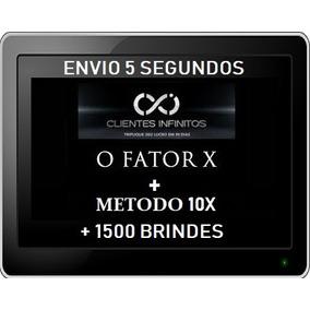 Curso Fator X + Clientes Infinitos + 1500 Brindes