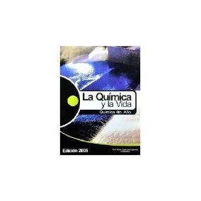 La Química Y La Vida- Alicia Espinosa- Ediciones De La Plaza
