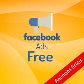 Facebook Ads Grátis 100% Funcionando!