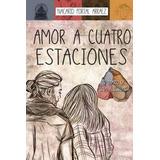 Libro Amor A Cuatro Estaciones De Nacarid Portal Arraez