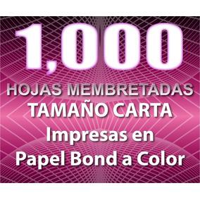 1000 Hojas Membreteadas A Color Con Envío Gratis