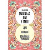 Mandalas, Jung Y Tarot: Un Recorrido De Arte Simbolico Dr La