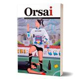 Nueva Revista Orsai - Número 3