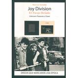 Joy Division. El Fuego Helado