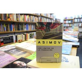 Los Límites De La Fundación. Isaac Asimov.