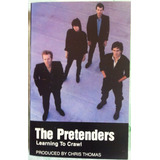 The Pretenders ¿ Learning To Crawl, Cassette Tape Import.