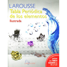 Lamina tabla periodica elementos quimicos poster 70cmx50cm mercado tabla periodica de los elementos ilustrada larousse urtaz Images