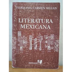 Literatura Mexicana María Del Carmen Millán
