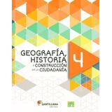 Geografia, Historia 4 / Saber Hacer - Santillana