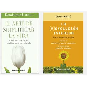 La Revolución Interior + El Arte De Simplificar Tu Vida