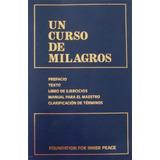 Un Curso De Milagros - Found. Inner Peace